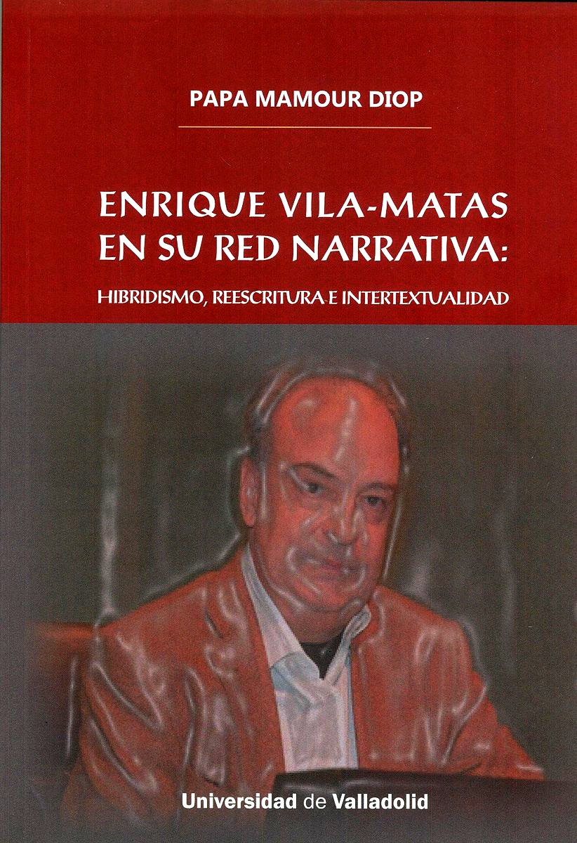 ENRIQUE VILA-MATAS EN SU RED NARRATIVA