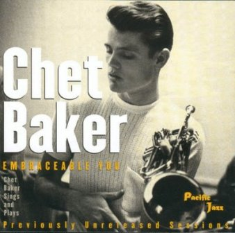 Chet Baker - Embraceable You